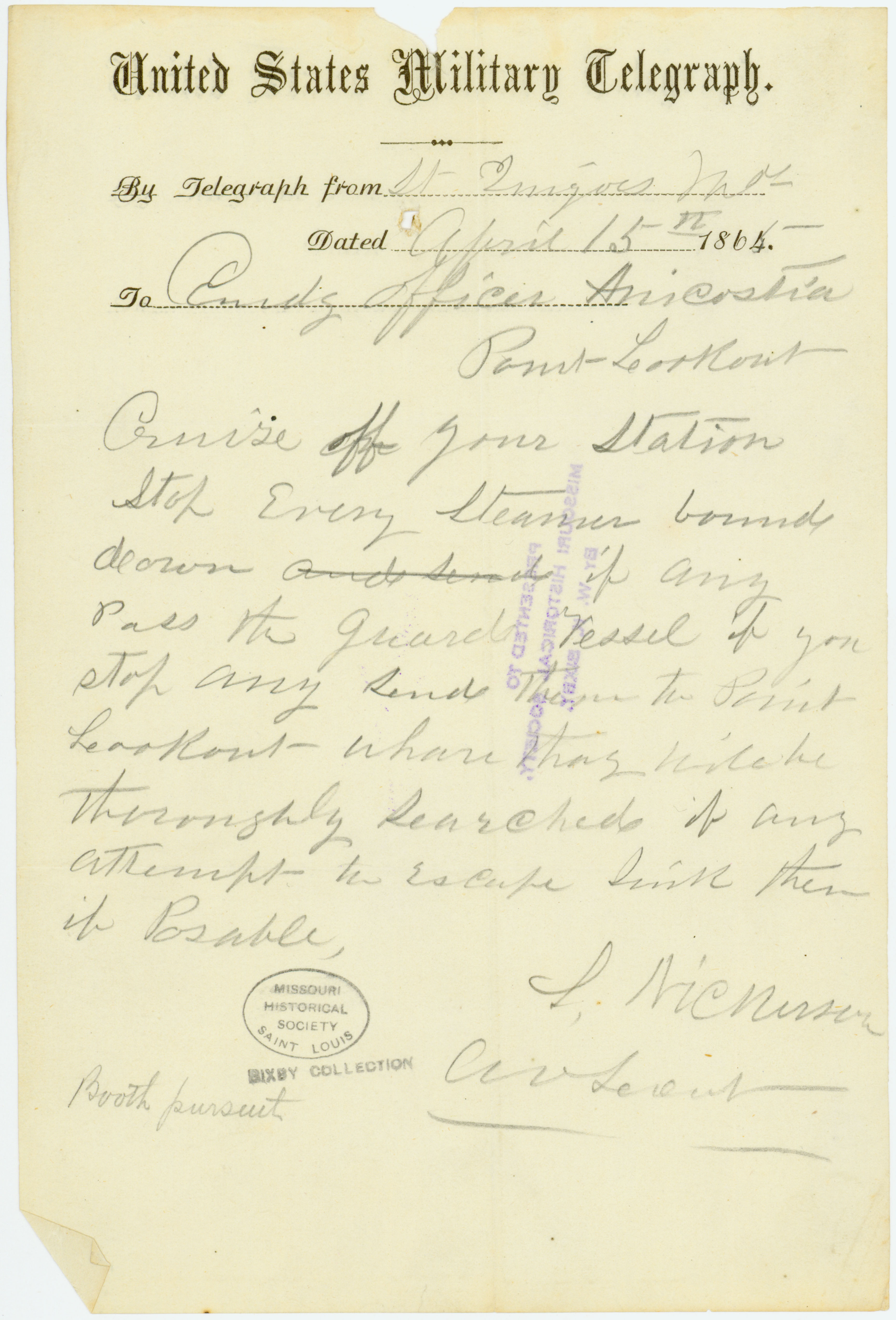 United States Military Telegraph of S. Nickerson, St. Inigoes, Md., to Comdg. Officer Anacostia, Point Lookout, April 15, 1865