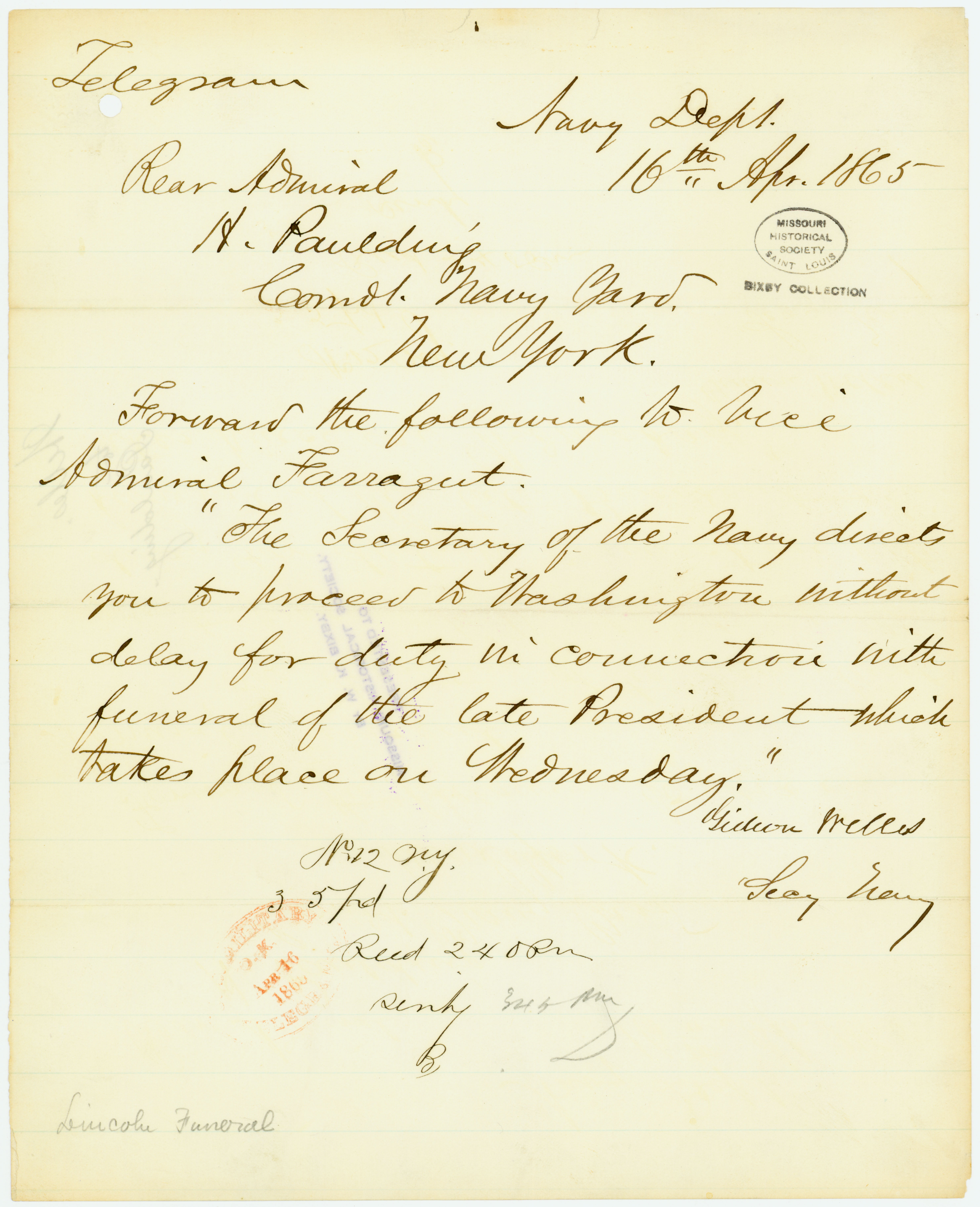 Telegram of Gideon Welles, Secy. Navy, Navy Dept., to Rear Admiral H. Paulding, Comdt. Navy Yard, New York, April 16, 1865