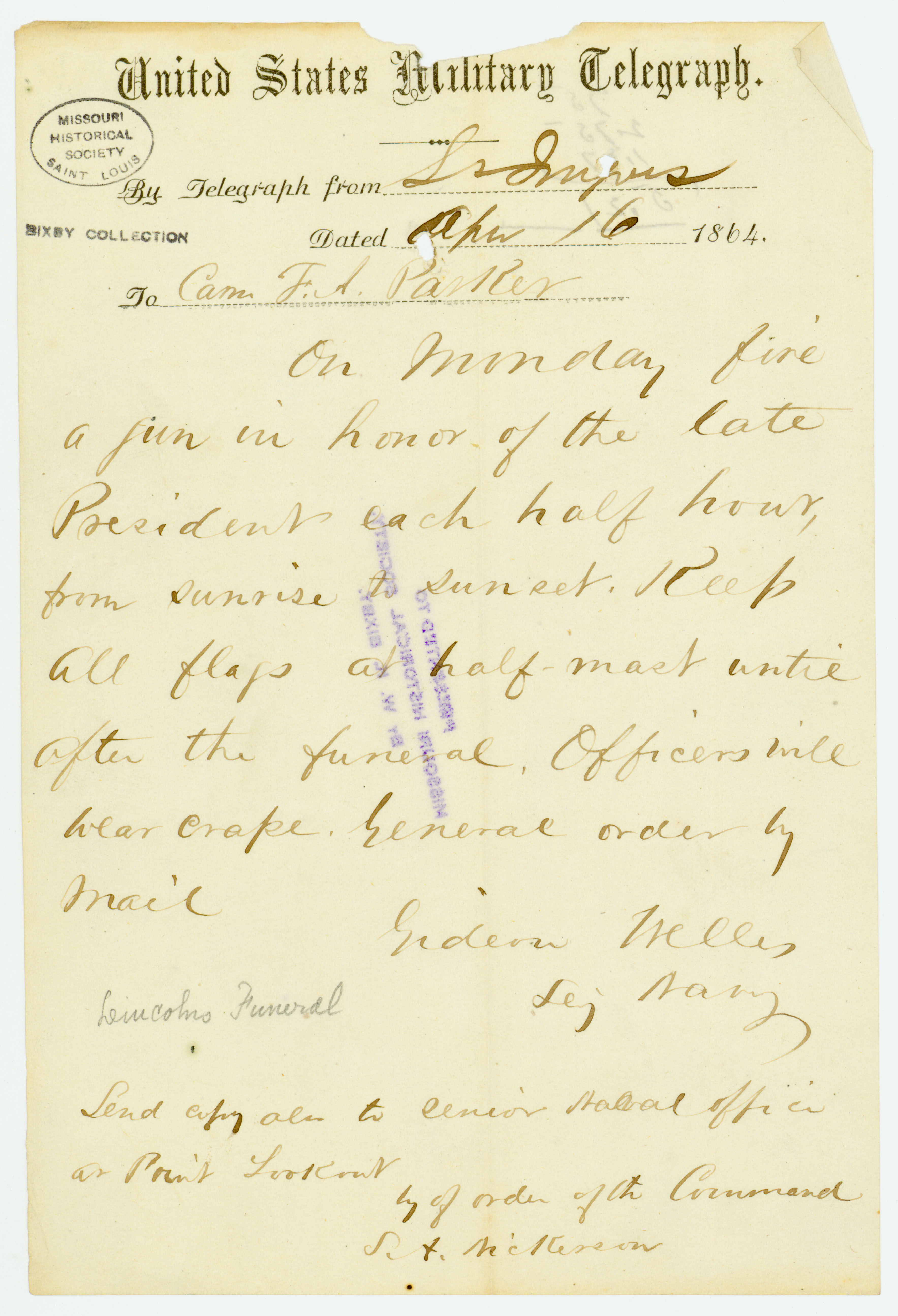 United States Military Telegraph of Gideon Welles, Sec. Navy, St. Inigoes, to Com. F. A. Parker, April 16, 1864 [1865]