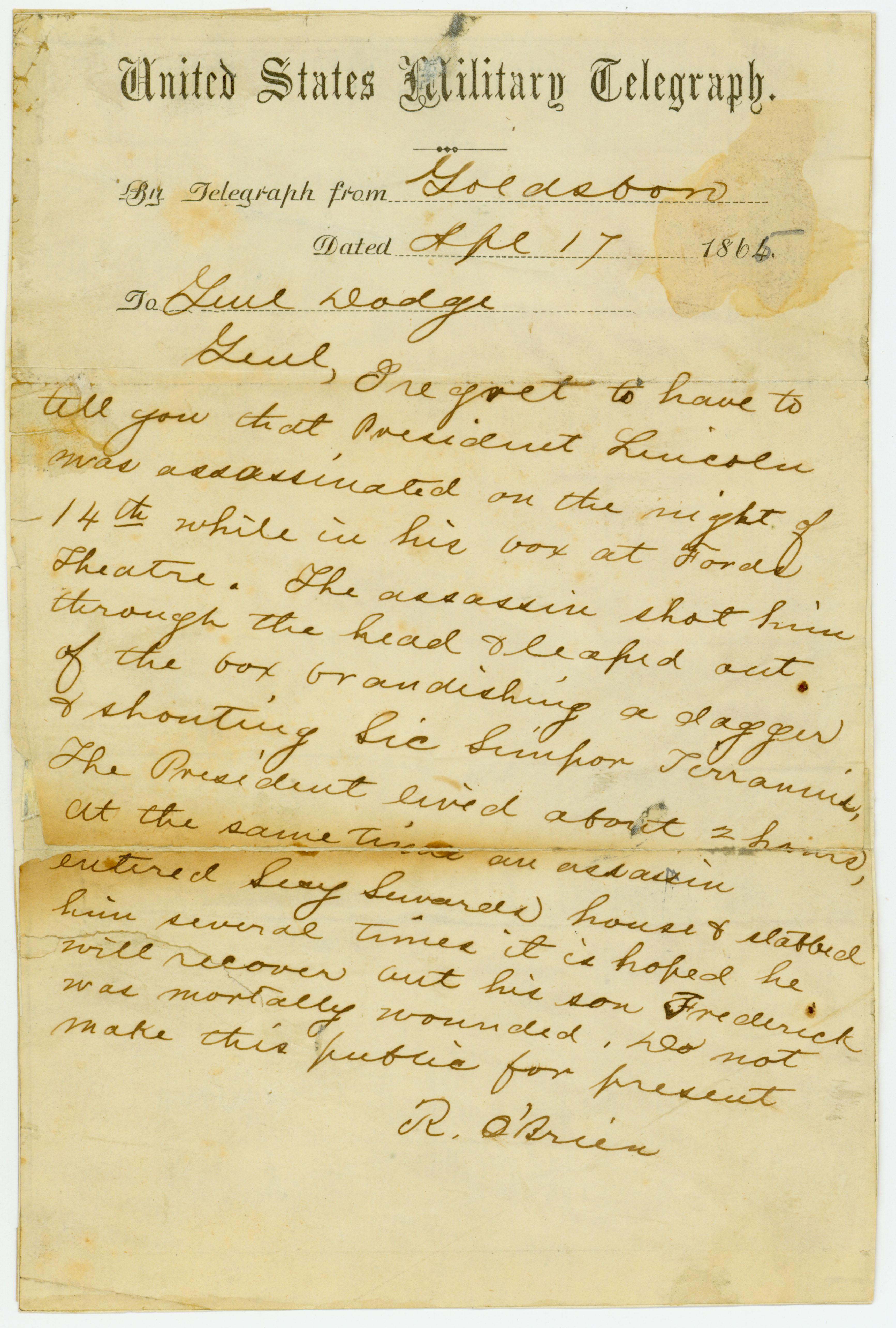 United States Military Telegraph of R. O'Brien, Goldsboro, to Genl. Dodge, April 17, 1865