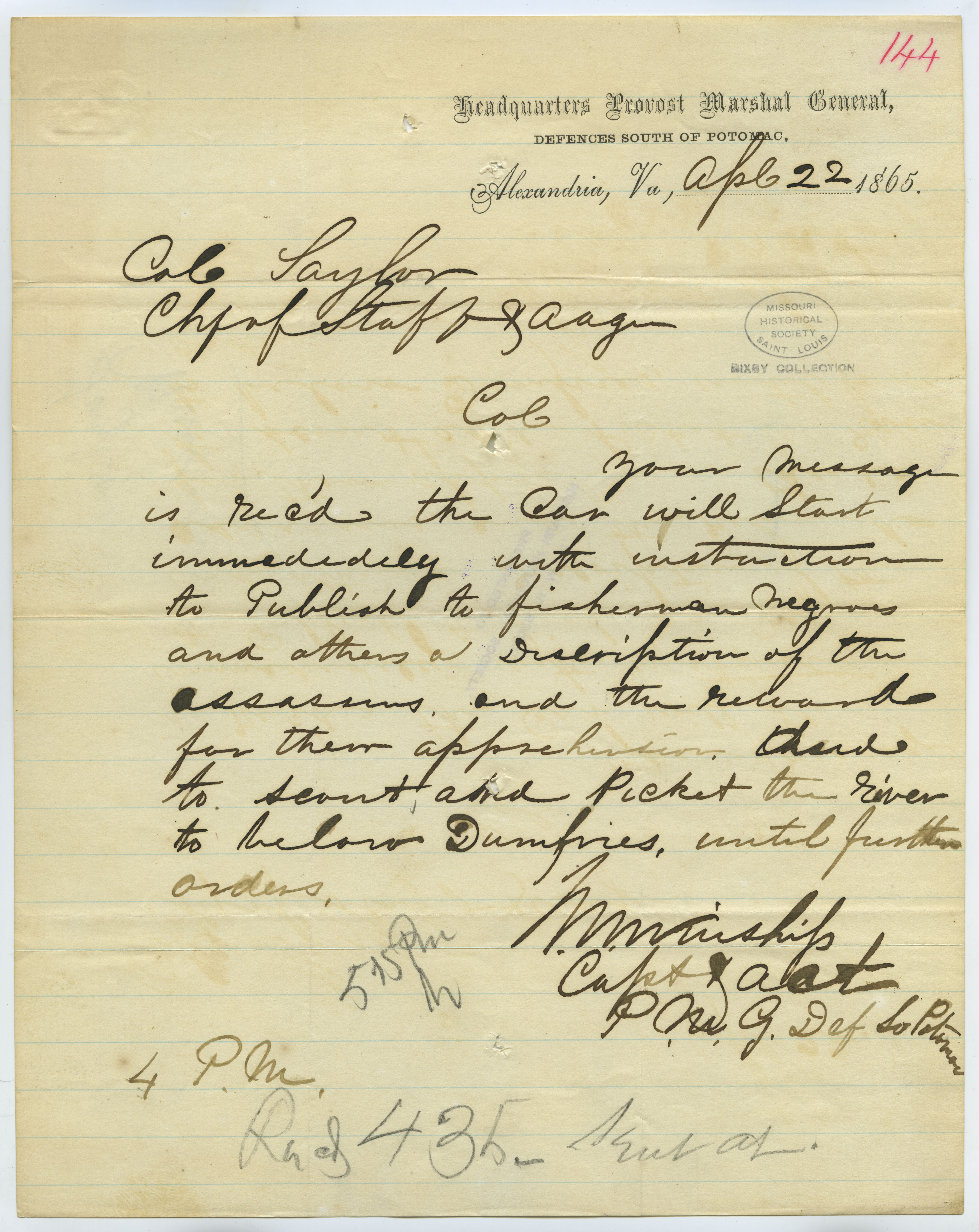 Contemporary copy of telegram of M. Winship, Headquarters Provost Marshal General, Defences South of Potomac, Alexandria, Va., to Col. Taylor, Chf. of Staff and A.A.G., April 22, 1865