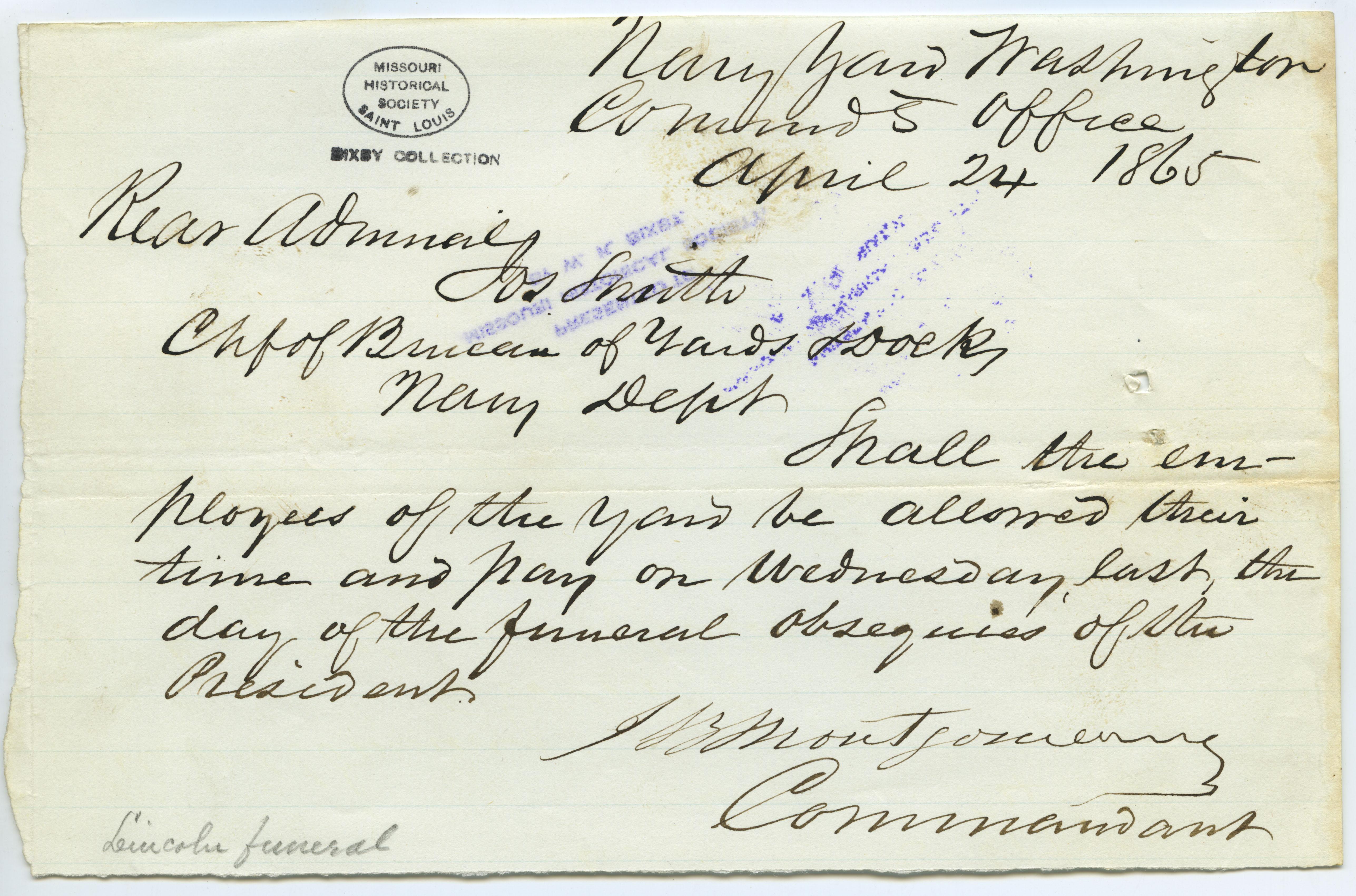Contemporary copy of telegram of J.B. Montgomery, Commandant, Navy Yard, Washington, Commdt. Office, to Rear Admiral Jos. Smith [Joseph Smith], Chief of Bureau of Yards and Docks, Navy Dept., April 24, 1865