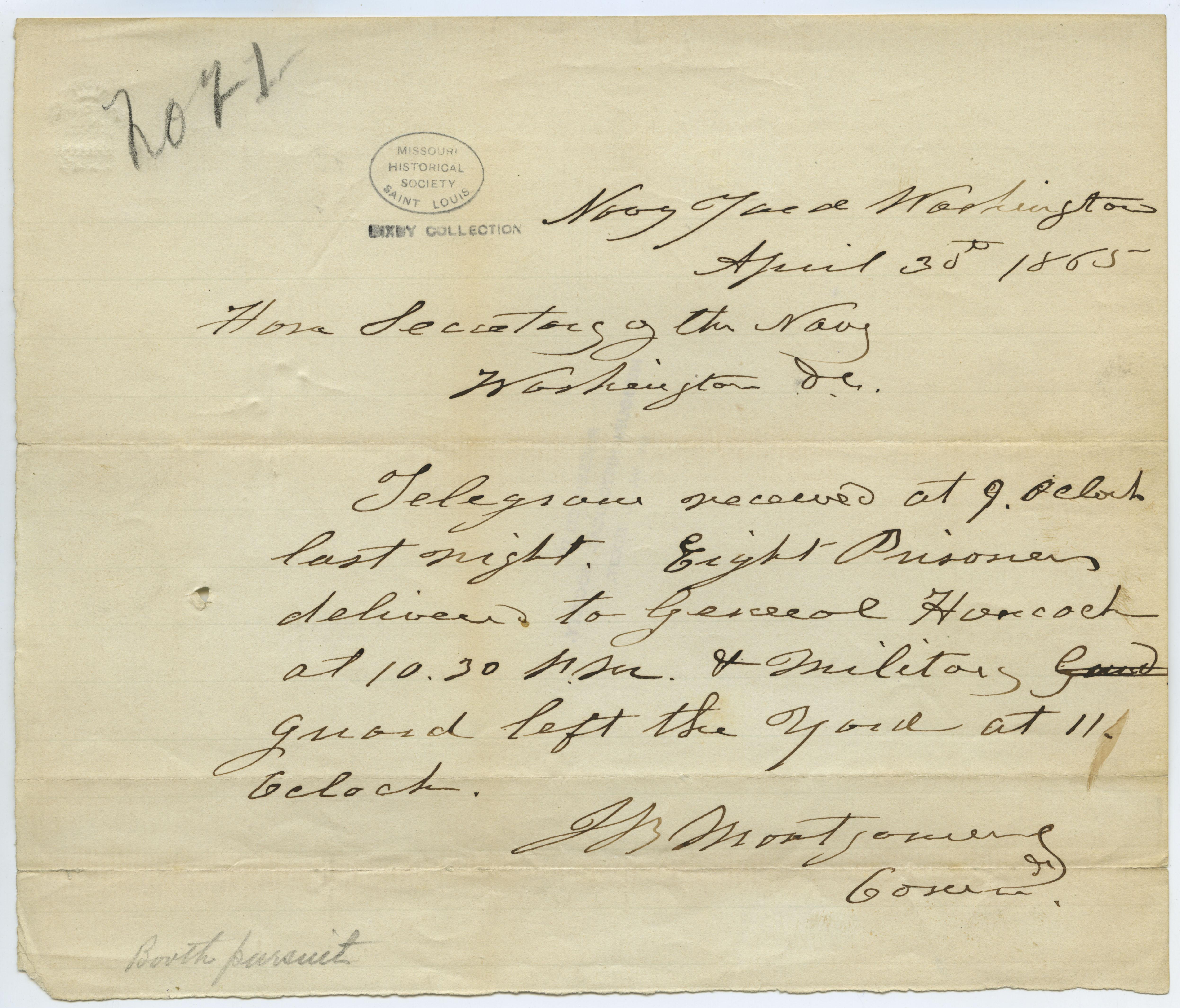 Contemporary copy of telegram of J.B. Montgomery, Navy Yard, Washington, to Hon. Secretary of the Navy [Gideon Welles], Washington, D.C., April 30, 1865