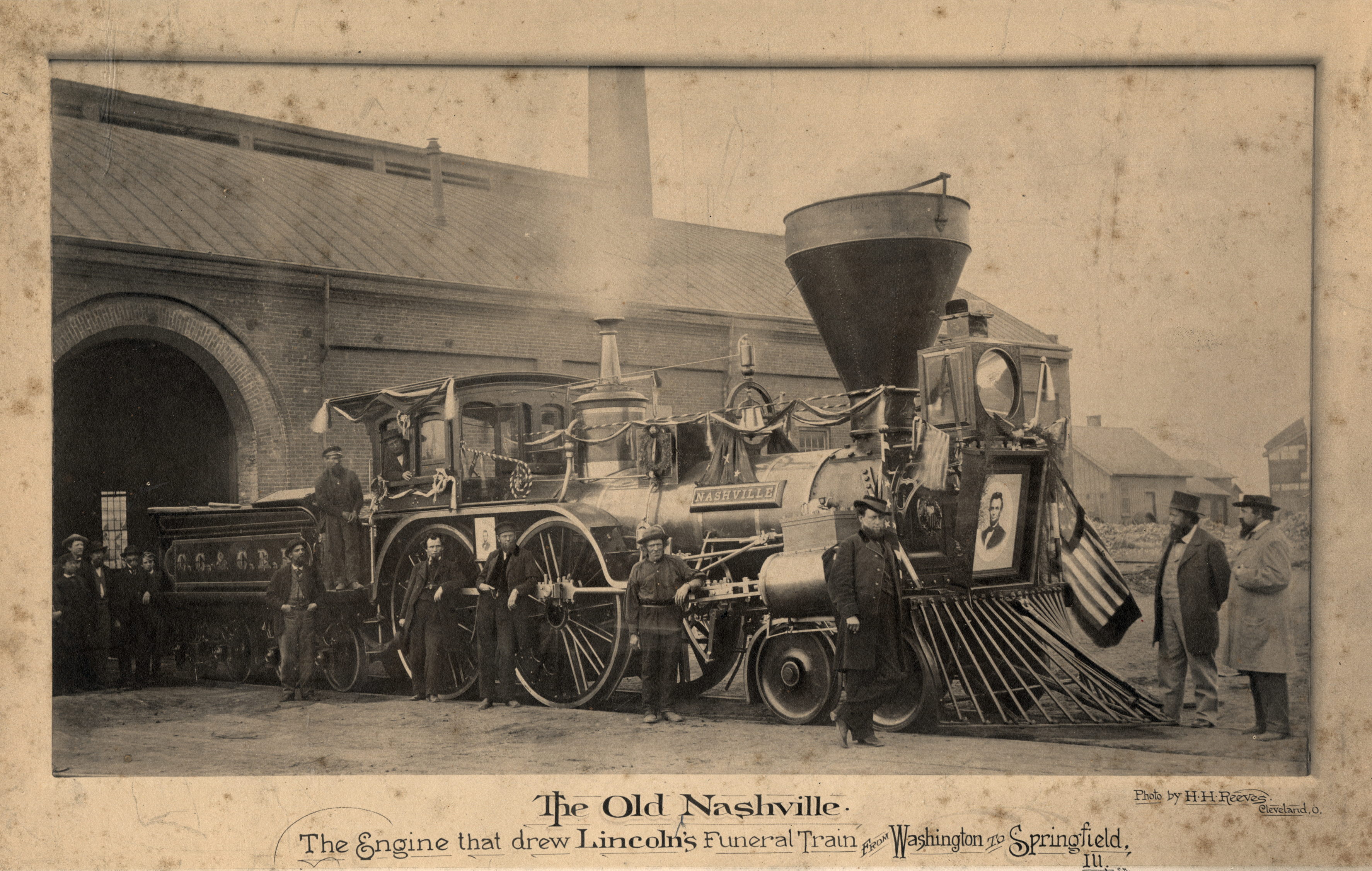 The Old Nashville / The Engine that Drew Lincoln's Funeral Train from Washington, D.C. to Springfield, ILL.