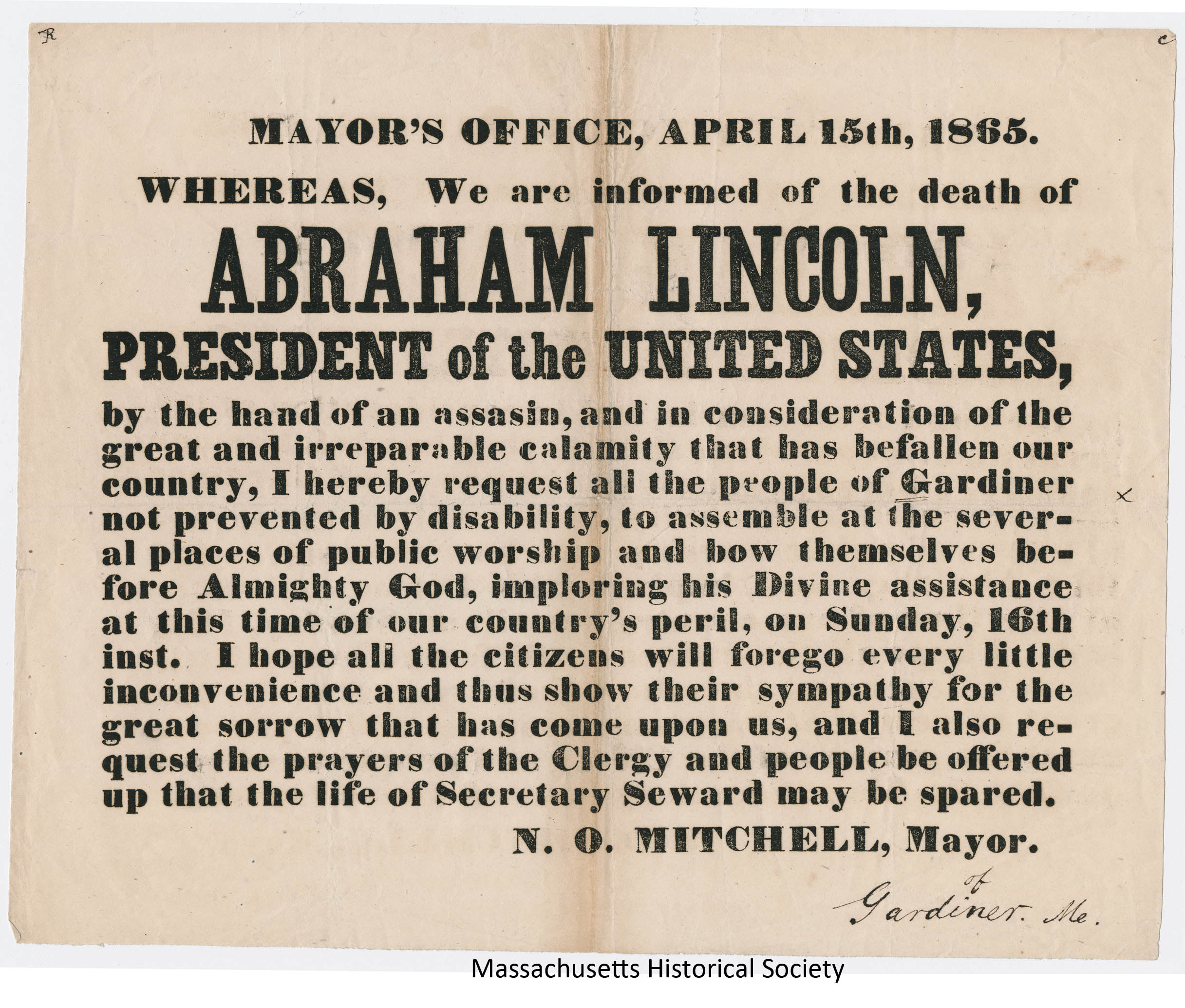 Mayor's Office, April 15th, 1865 Whereas, We are informed of the death of Abraham Lincoln.