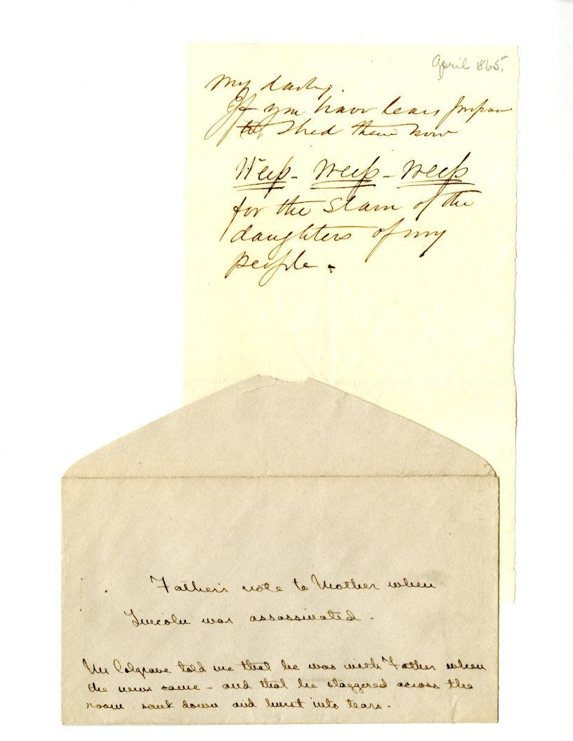 Note from Joseph A. Wheelock to his wife, Kate French Wheelock, upon hearing news of Lincoln's death