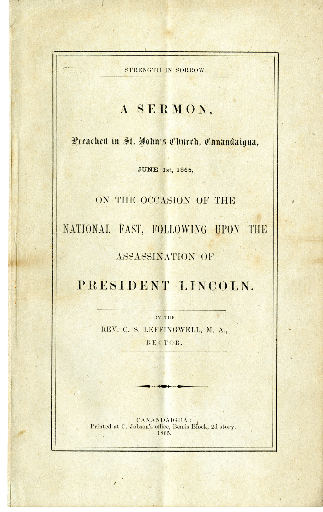 A Sermon Preached in St. John's Church on the Occasion of the National Fast, following upon the Assasination of President Lincoln