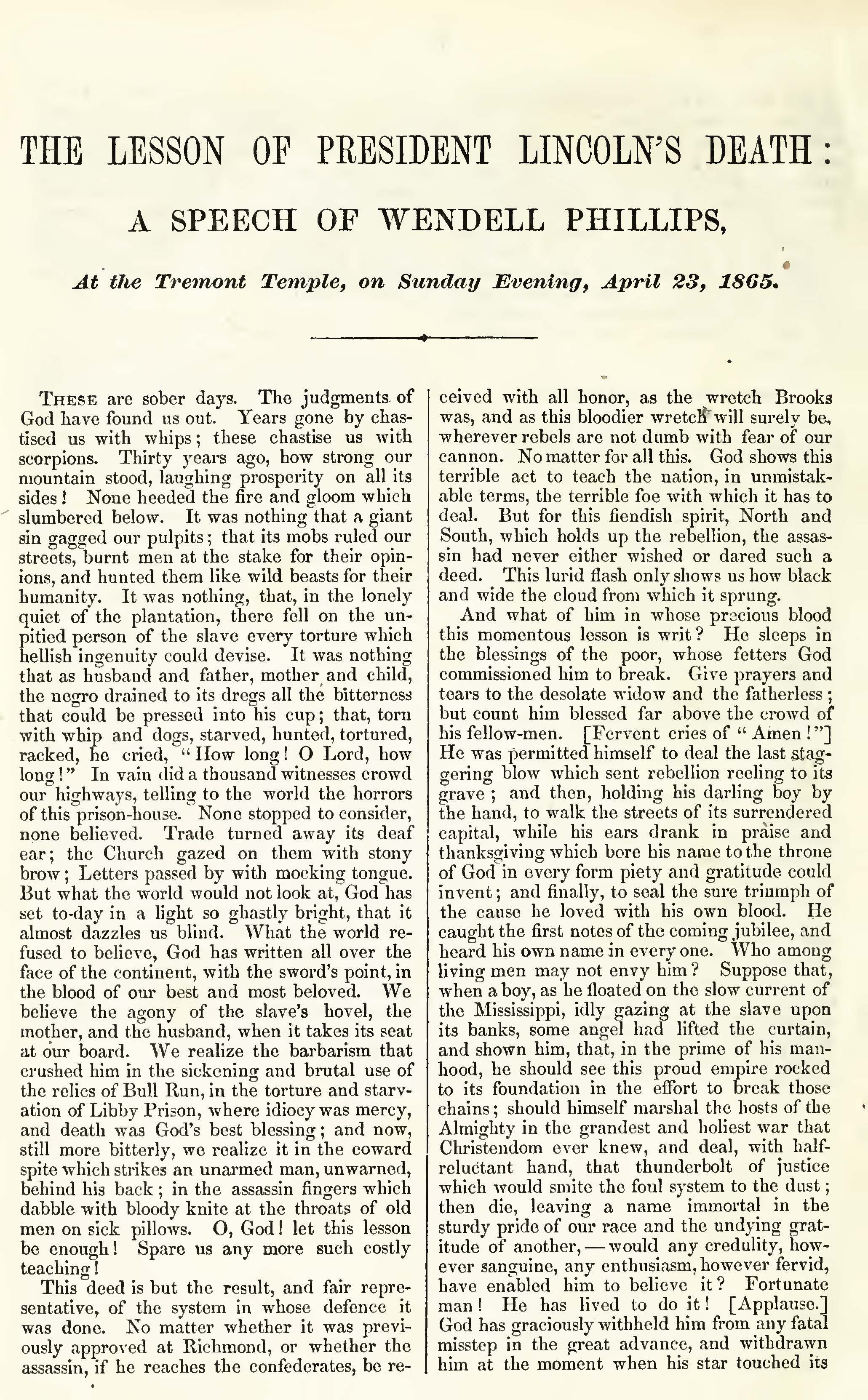 The Lesson of President Lincoln's Death: A Speech of Wendell Phillips at the Tremont Temple, on Sunday Evening, April 23, 1865