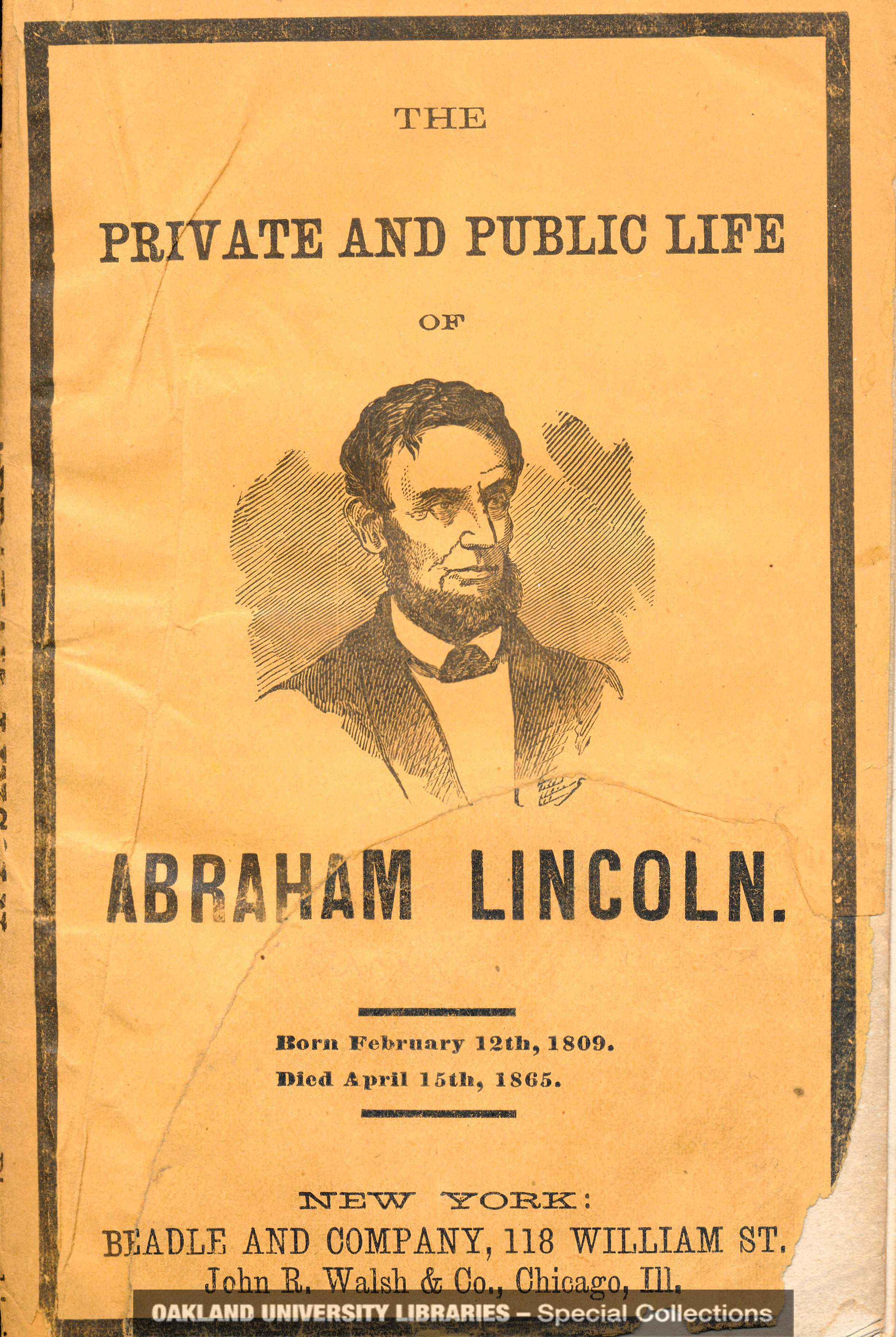 The Private and Public Life of Abraham Lincoln, by O. J. Victor
