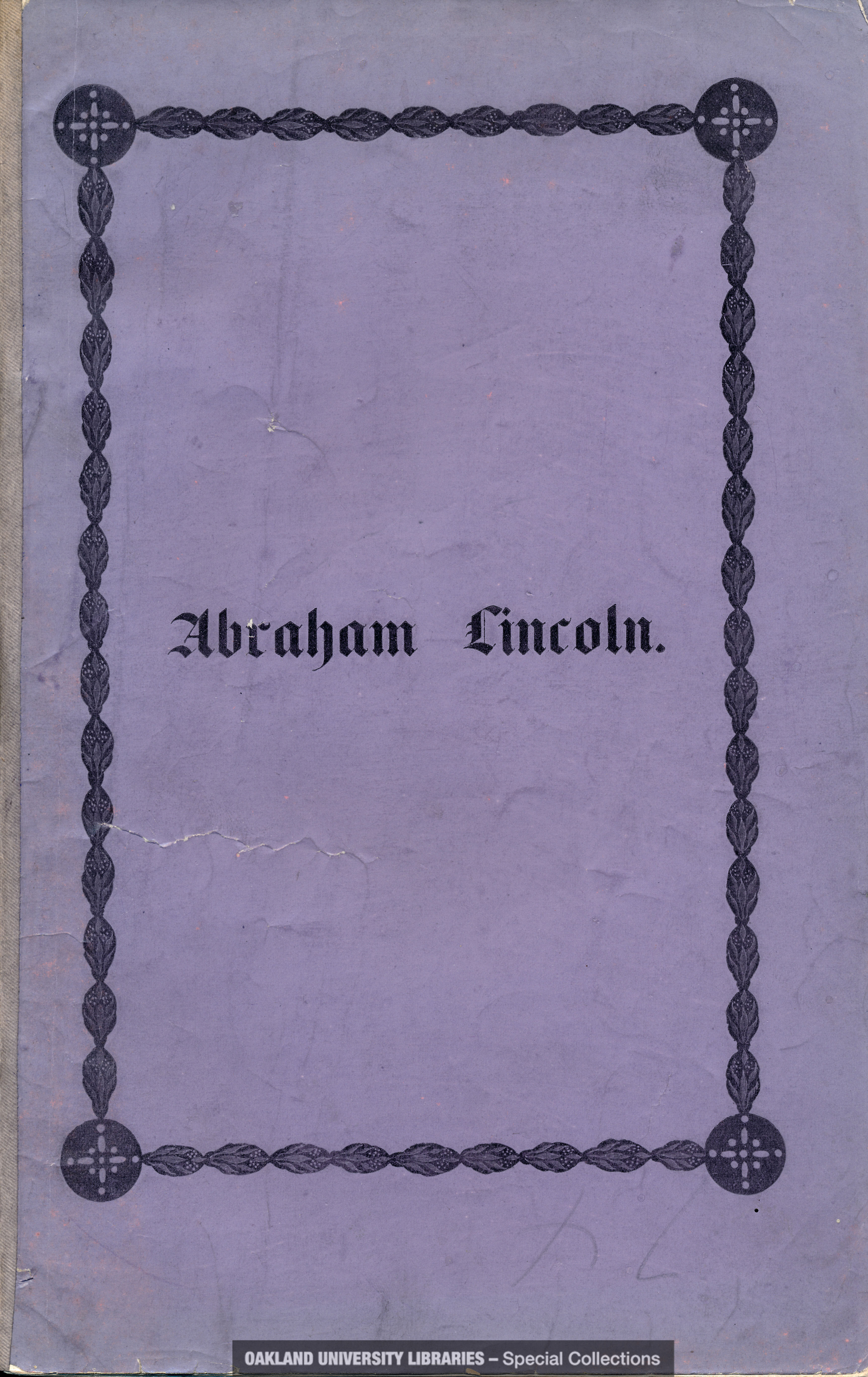 Abraham Lincoln. An Horatian Ode