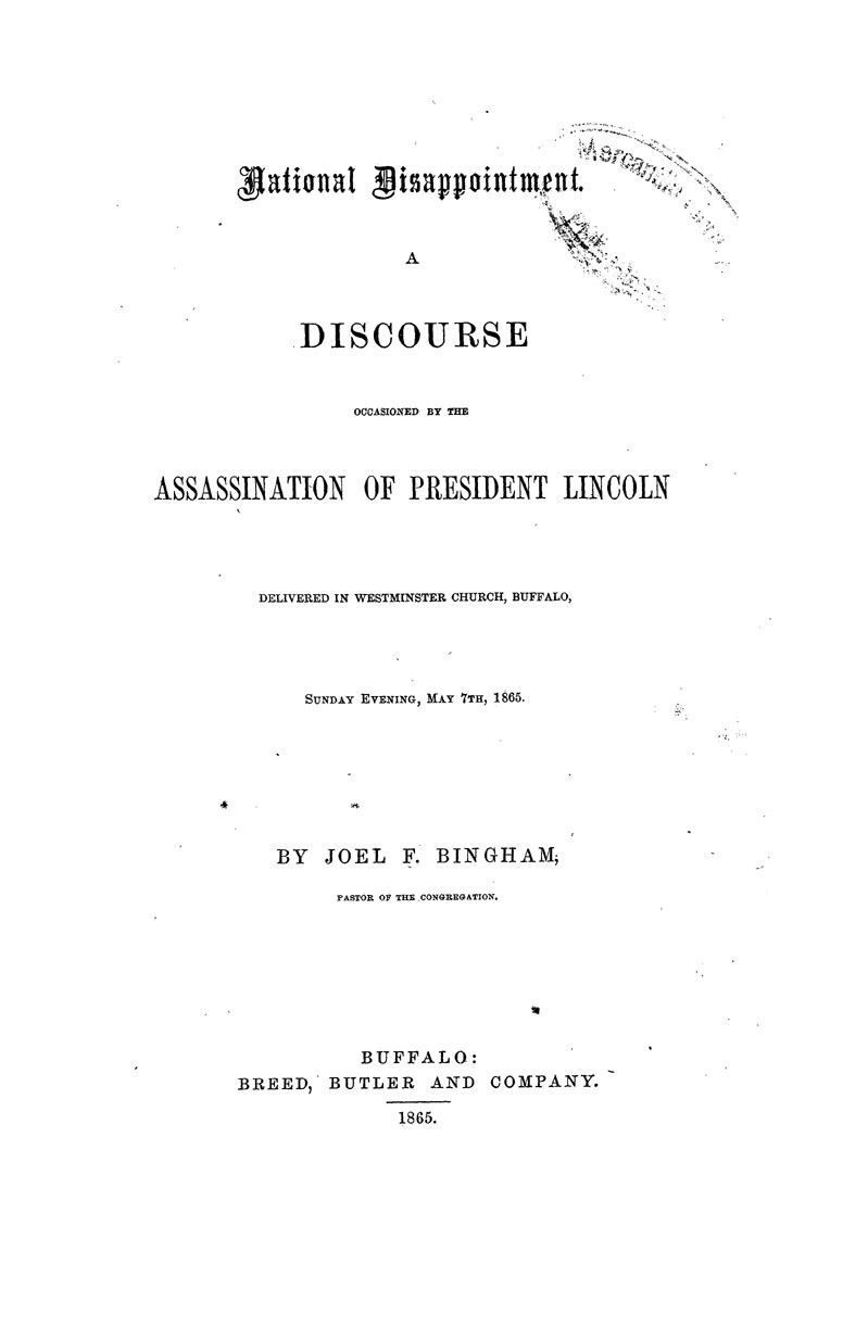 National Disappointment.  A Discourse Occasioned by the Assassination of President Lincoln.
