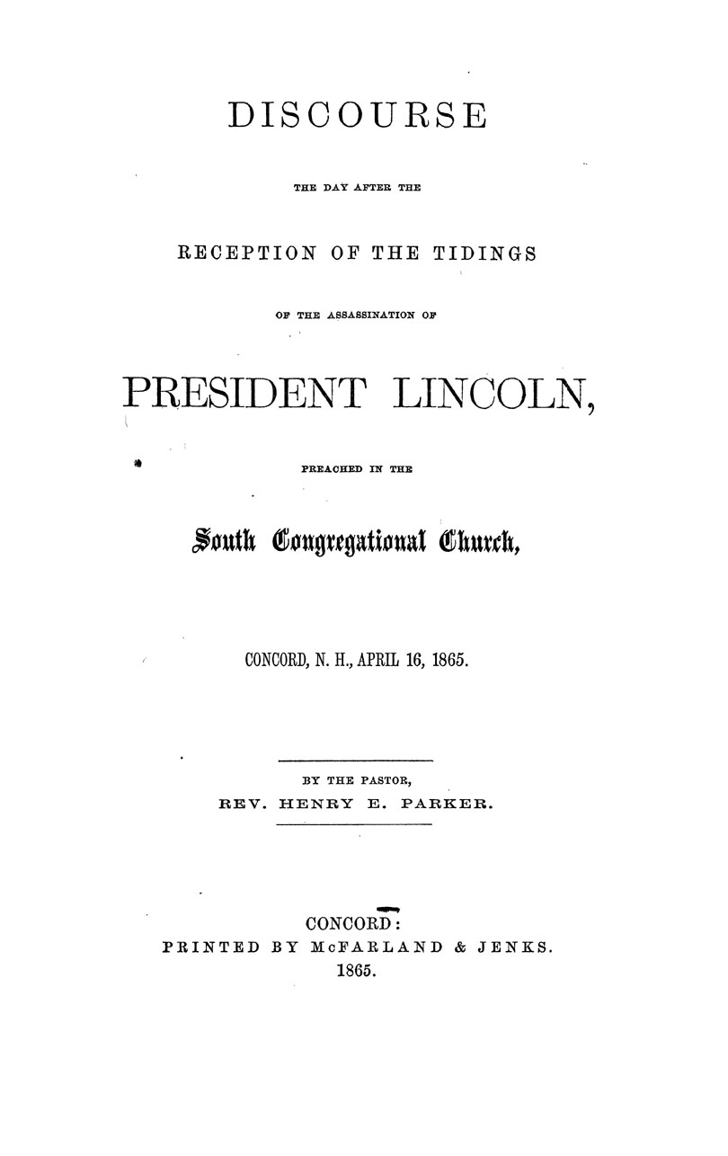 Discourse the Day After the Reception of the Tidings of the Assassination of President Lincoln
