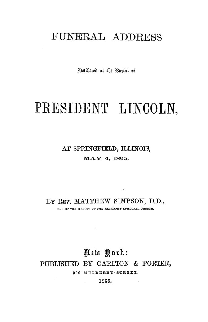 Funeral Address Delivered at the Burial of President Lincoln