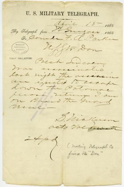 U. S. Military Telegraph of S. Nickerson, Actg. Vol. Master, to Comdr. F. A. Parker, April 15, 1865