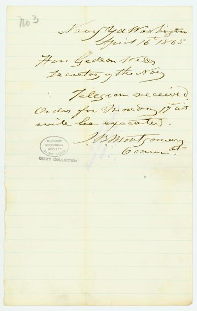 Contemporary copy of telegram of J. B. Montgomery, Commdt., Navy Yd., Washington, to Hon. Gideon Welles, Secretary of the Navy, April 16, 1865