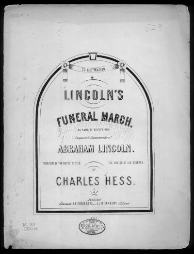 Lincoln's funeral march: as played by Menter's Band