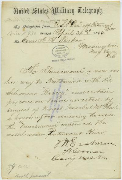 Contemporary copy of telegram of T.W. Eastman, Lt. Comdr., Comg. U.S.S. Don off Patuxent River, to Com. F.A. Parker, Washington, Navy Yard, D.C., April 21, 1865
