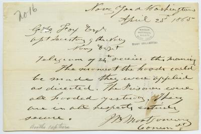 Contemporary copy of telegram of J.B. Montgomery, Navy Yard, Washington, to G.V. Fox, Asst. Secretary of the Navy, Navy Dept., April 25, 1865