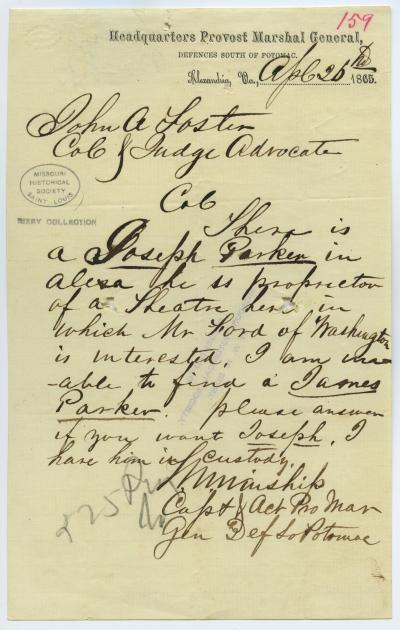 Note signed M. Winship, Headquarters Provost Marshal General, Defences South of Potomac, Alexandria, Va., to John A. Foster, April 26, 1865