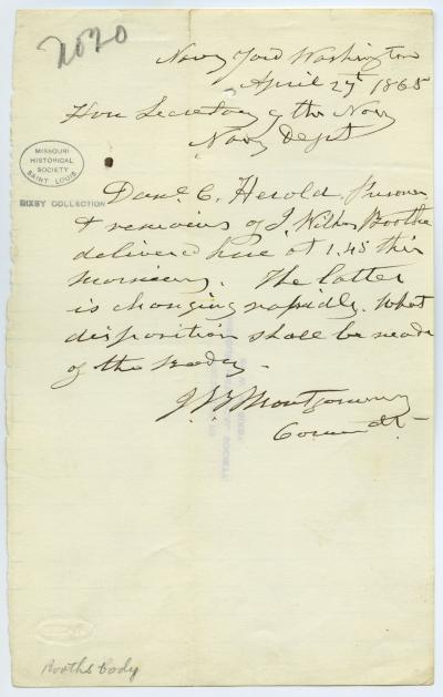 Contemporary copy of telegram of J.B. Montgomery, Navy Yard, Washington, to Hon. Secretary of the Navy [Gideon Welles], Navy Dept., April 27, 1865