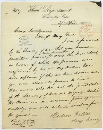 Contemporary copy of telegram of Gideon Welles, Secy. Navy, Navy Department, Washington City, to Comd. Montgomery [J.B. Montgomery], Comdt. Navy Yard, April 27, 1865