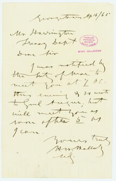 Letter signed H.W. Halleck, Georgetown, to Mr. Harrington [George Harrington], Treasy. Dept., April 16, 1865
