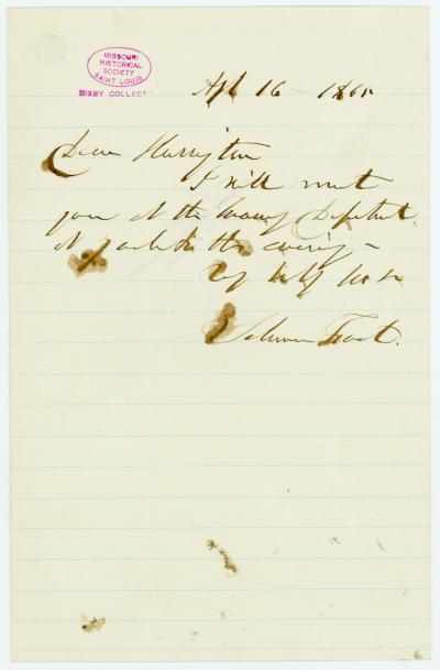 Note signed Salmon Foot to Harrington [George Harrington], April 16, 1865