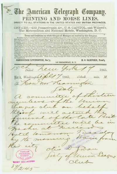 American Telegraph Company telegram of Otis D. Swan, Secty. of Union League Club, New York, to Hon. Mr. Harrington, April 17, 1865