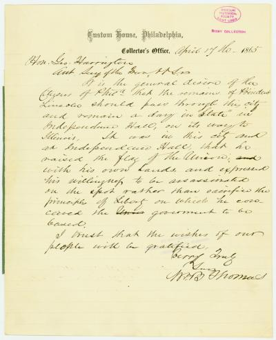 Letter signed Wm. B. Thomas [William B. Thomas], Custom House, Philadelphia, Collector's Office, to Hon. Geo. Harrington [George Harrington], Asst. Secy. of the Treas., April 17, 1865
