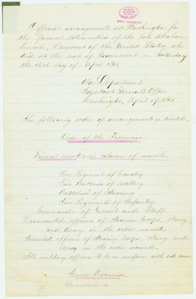 Order of procession of the funeral of the late President [Abraham Lincoln], as directed by order of the Secretary of War, Washington, April 17, 1865