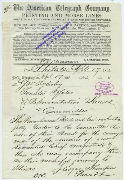 American Telegraph Company telegram of J. Edgar Thompson, Prest., Phila., to Gov. Oglesby, Senator Yates, & Representative Arnold, Committee, April 17, 1865