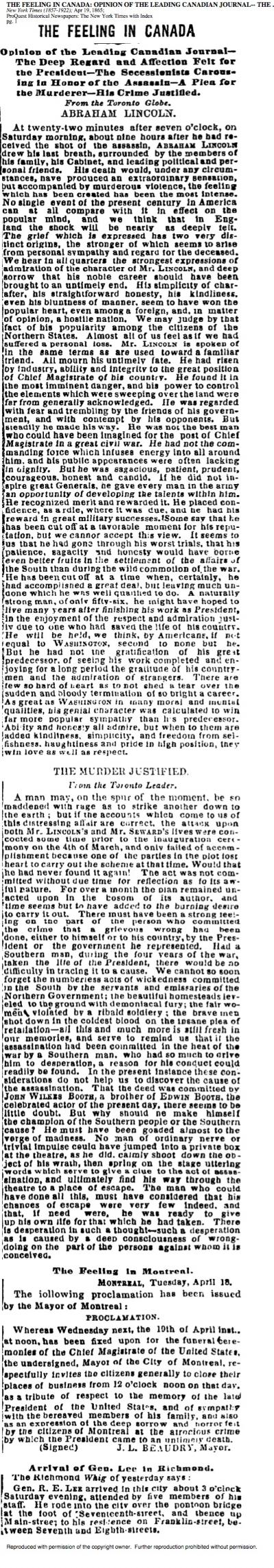 The Toronto Globe - The Feeling in Canada: Opinion of the Leading Canadian Journal - The Deep Regard and Affection Felt for the President - The Secessionists Carousing in Honor of the Assassin - A Plea for the Murderer - His Crime Justified