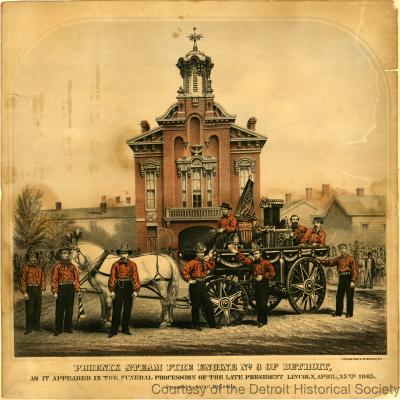 Phoenix Steam Fire Engine No. 3 of Detroit as it appeared in the funeral procession of the late President Lincoln, April, 25th 1865. Presented by Robert Meginity