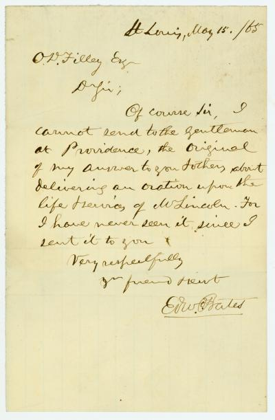 Note of Edward Bates, St. Louis, to O. D. Filley, May 15, 1865