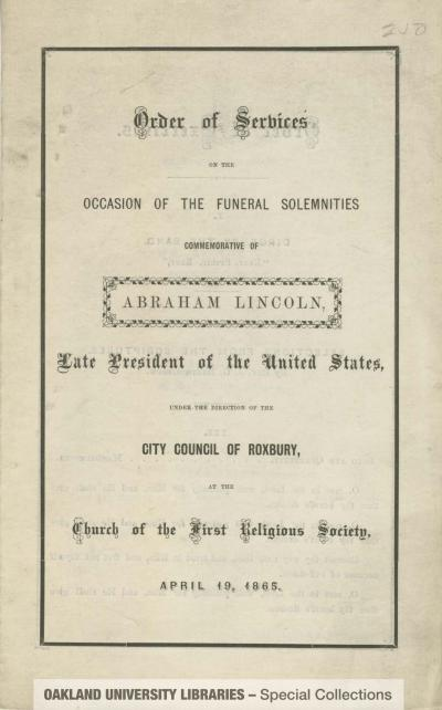 Order of Services on the Occasion of the Funeral Solemnities Commemorative of Abraham Lincoln, Late President of the United States