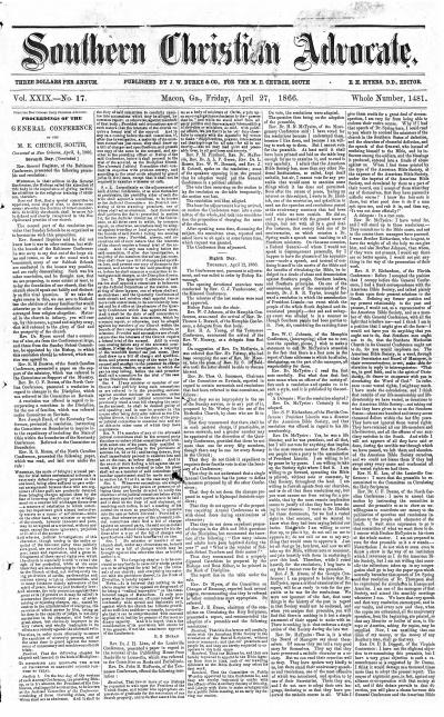 Proceedings of the General Conference of the M. E. Church, South, Convened at New Orleans, April 4, 1866