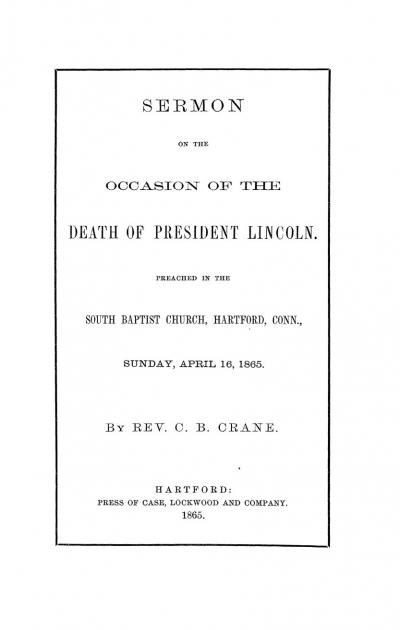 Sermon on the Occasion of the Death of President Lincoln.
