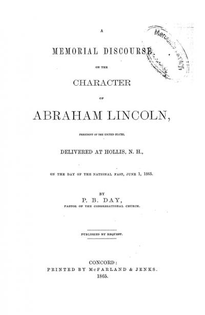 A Memorial Discourse on the Character of Abraham Lincoln
