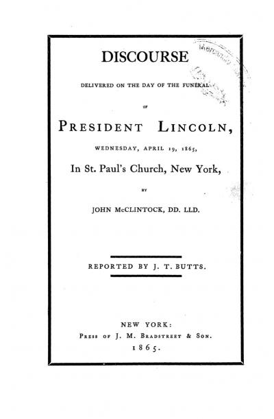 Discourse Delivered on the Day of the Funeral of President Lincoln.