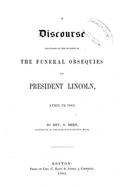 A Discourse Delivered on the Occasion of the Funeral Obsequies of President Lincoln