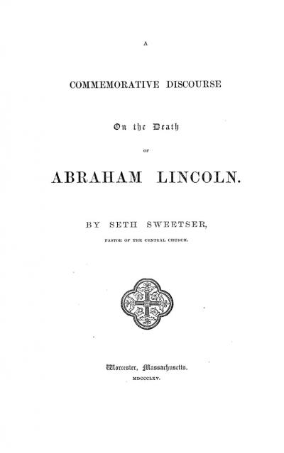 A Commemorative Discourse on the Death of Abraham Lincoln