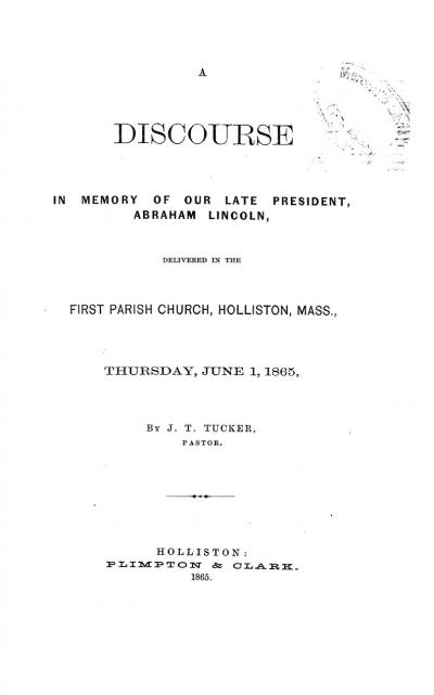 A Discourse in Memory of our Late President, Abraham Lincoln