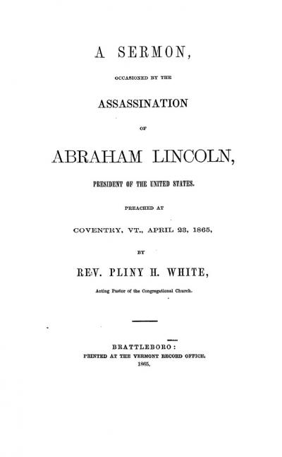 A Sermon, Occasioned by the Assassination of Abraham Lincoln, President of the United States