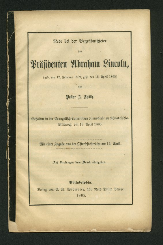 German Eulogy for President Lincoln by Pastor A. Späth